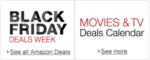 Black Friday Deals Week | Movies & TV Deals Calendar