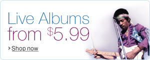 Live Albums from $5.99