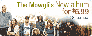 The Mowgli's: New Release $6.99 This Week Only