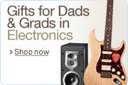 Gift Ideas for Dads & Grads in Electronics