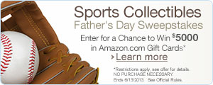 Sports Collectibles Father's Day Sweepstakes