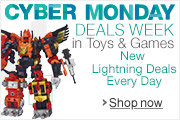 Cyber Monday Deals Week in Toys & Games