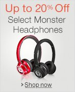 Up to 20% Off Monster Headphones