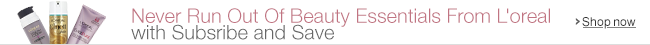 L'Oreal Paris Subscribe and Save