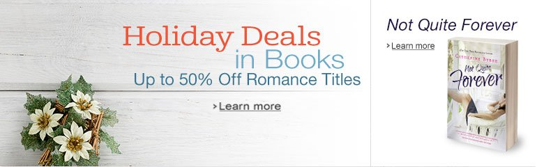 Holiday Deals in Books & Not Quite Forever