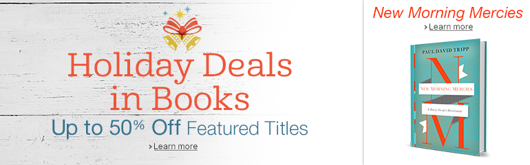 Holiday Deals in Books & New Morning Mercies