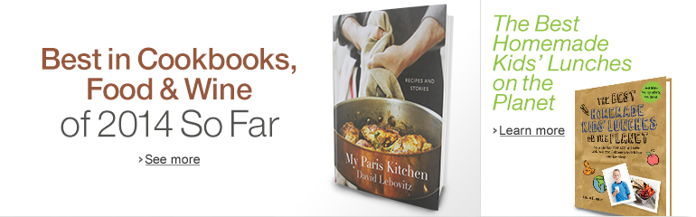 Best in Cookbooks, Food & Wine of 2014 So Far and The Best Homemade Kids' Lunches on the Planet