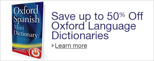 Save Up to 50% Off Select Oxford Language Dictionaries