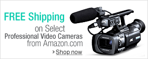 Free Shipping on Select Professional Video Cameras