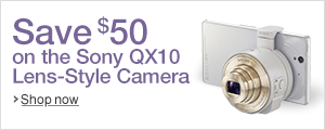 Save $50 on the Sony QX10 Lens-Style Cameras