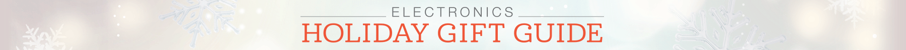 2014 Electronics Holiday Gift Guide