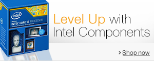 Level Up with Intel Components
