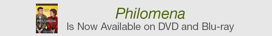 Philomena is Now Available