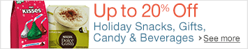 Up to 20% off Holiday Snacks, Candy, Gifts & Beverages