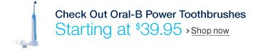 Check out Oral-B power toothbrushes starting at $39.97
