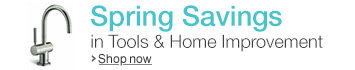 Spring Savings in Tools & Home Improvement