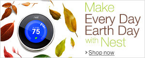 Make Every Day Earth Day with Nest