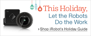 This Holiday, Let the Robots Do the Work.