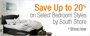 Save Up to 20% on Select Bedroom Styles by South Shore