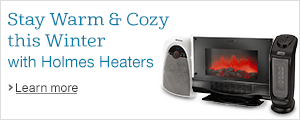 Stay Warm and Cozy this Winter with Holmes Heaters