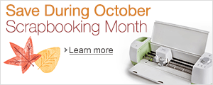 Fall into savings during October Scrapbooking Month.