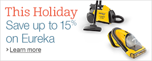 This Holiday, Save up to 15% on Eureka