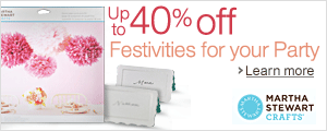 Up to 40% off Festivities for Your Parties with Martha Stewart Crafts