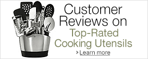Customer Reviews on Top-Rated Cooking Utensils