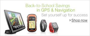 Back-to-School Savings in GPS & Navigation