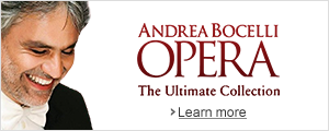 Andrea Bocelli - Opera, The Ultimate Collection