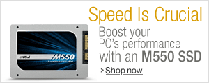 Speed Is Crucial Boost your PC�s performance with an M550 SSD