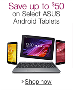 Up to $50 Off Select ASUS Android Tablets