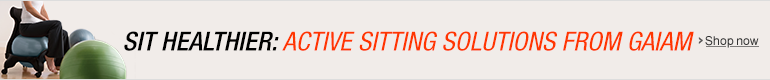 Active Sitting Solutions from Gaiam