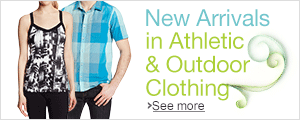 New Spring Arrivals in Athletic & Outdoor Clothing