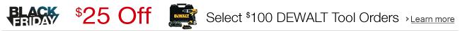 $25 Off Select $100 DEWALT Tool Orders