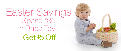 Easter Savings on Baby Toys