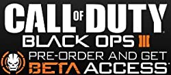 Black Ops 3 Pre-order and Get Beta Access