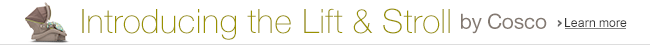 Introducing the Lift and Stroll by Cosco