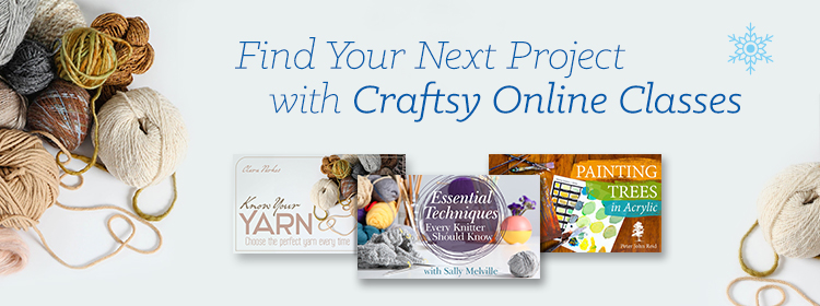 Find Your Next Project with Craftsy Online Classes