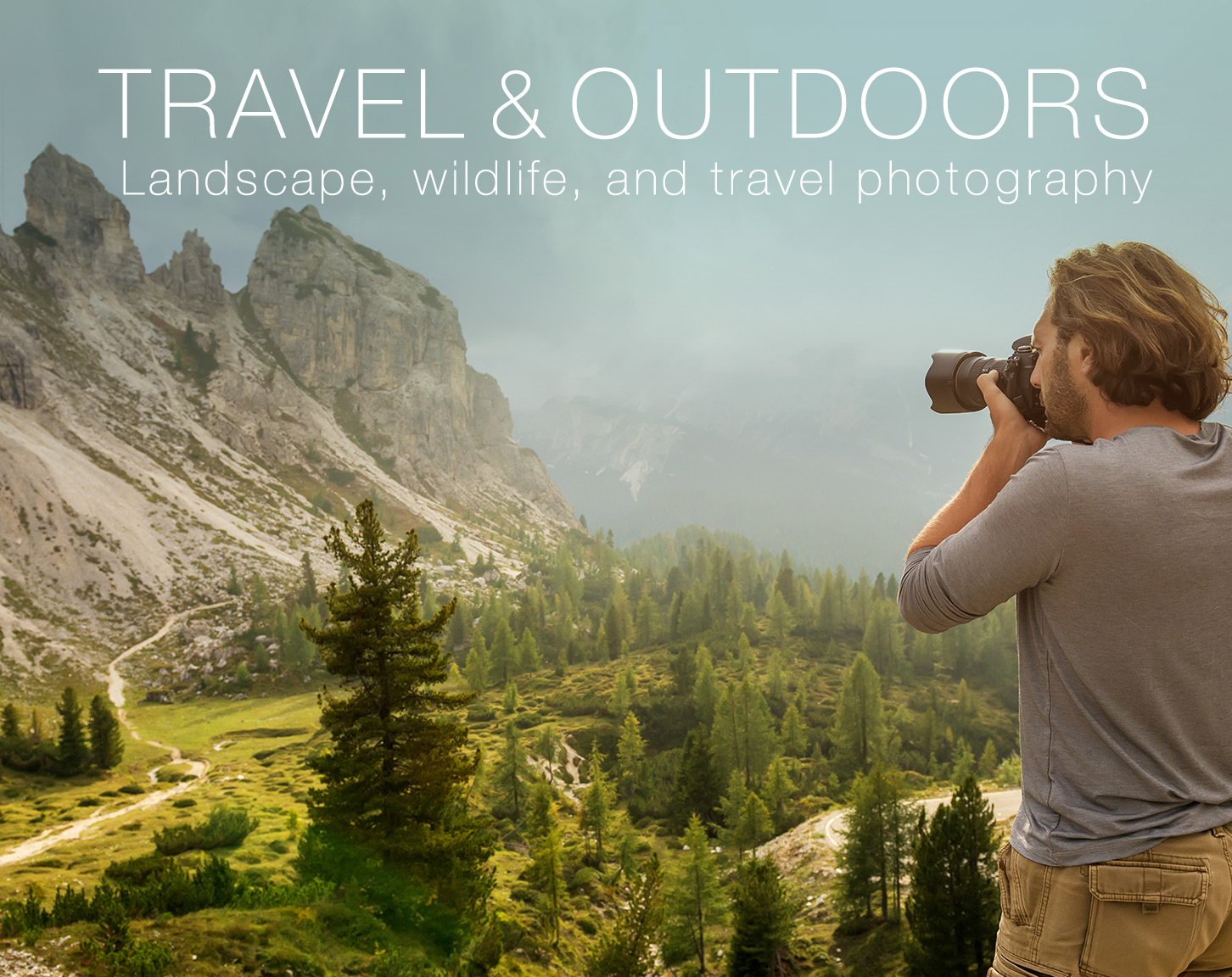 Travel and Outdoors Photography