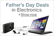 Father's Day Deals in Electronics