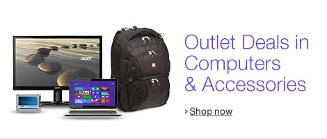 Outlet Deals in Computers & Accessories