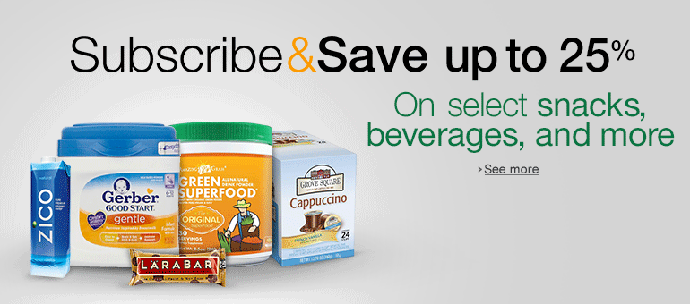 Up to 25% Off Subscribe & Save Groceries