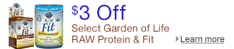 $3 Off Select Garden of Life RAW Protein and Fit