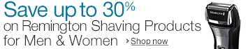 Save up to 30% on Remington Shaving Products