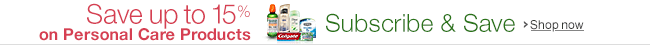 Save up to 15% on Personal Care Products