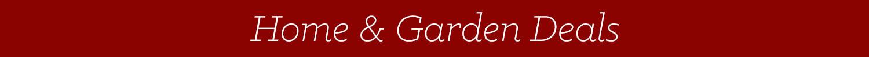 Home & Garden Deals