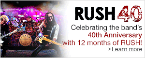 RUSH 40th Anniversary Celebration