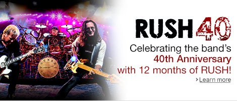 RUSH 40th Anniversary Celebration