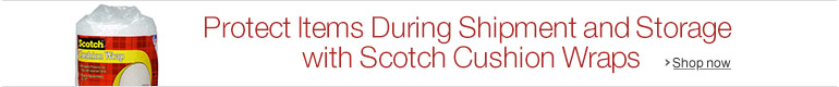 Protect Items During Shipment & Storage with Scotch Cushion Wraps